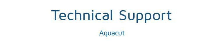 16.02.15-Technical-support-Aquacut